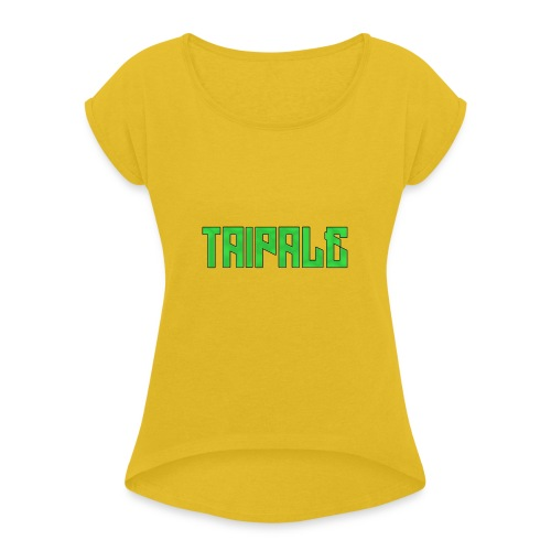 Taipale - Naisten T-paita, jossa rullatut hihat