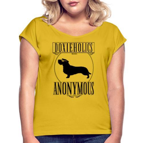 Doxieholics WH II - Naisten T-paita, jossa rullatut hihat