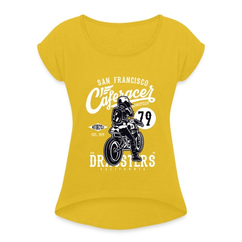 San Francisco Café Racer Motos - T-shirt à manches retroussées Femme