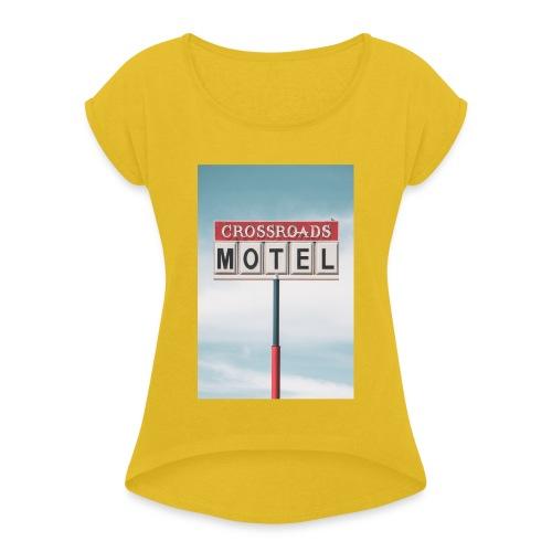 Crossroads Motel - Frauen T-Shirt mit gerollten Ärmeln