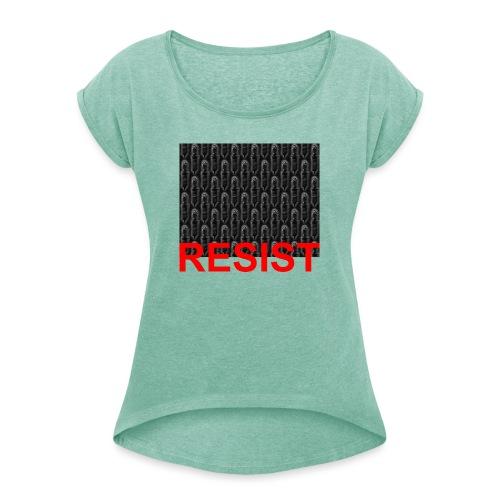 Resist 21.1 - Frauen T-Shirt mit gerollten Ärmeln