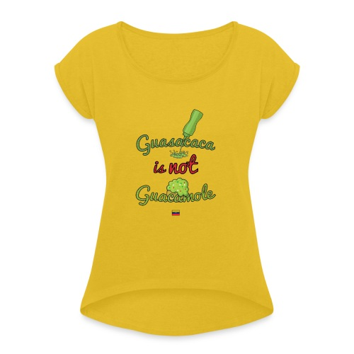 Guasacaca is not Guacamole (with flag) - Camiseta con manga enrollada mujer