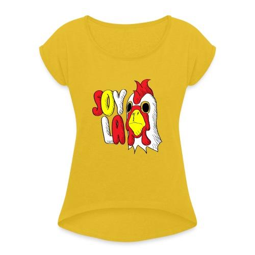 Soy La Turuleca Para Hombre - Camiseta con manga enrollada mujer