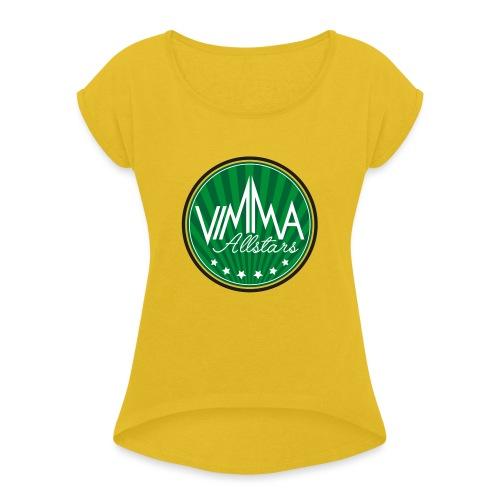 Vimma peruslogo - Naisten T-paita, jossa rullatut hihat