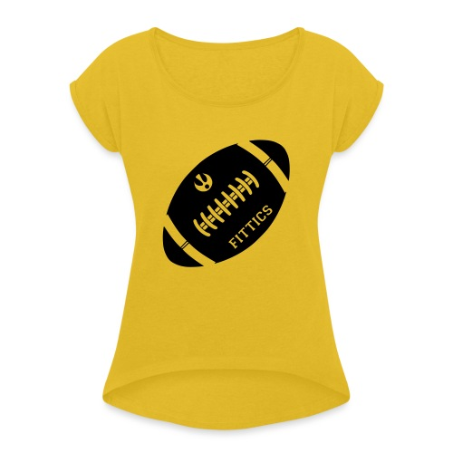 Fittics American Football - Women's T-Shirt with rolled up sleeves
