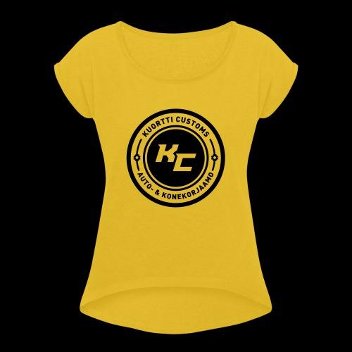kc_tunnus_2vari - Naisten T-paita, jossa rullatut hihat
