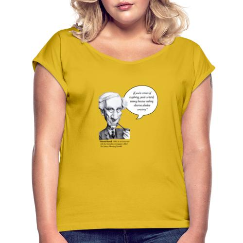 Bertrand Russell on certainties - Frauen T-Shirt mit gerollten Ärmeln