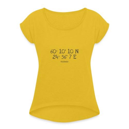 Helsinki Koordinaten - Frauen T-Shirt mit gerollten Ärmeln