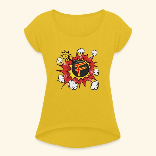 JustKally F Grenade - Women's T-Shirt with rolled up sleeves