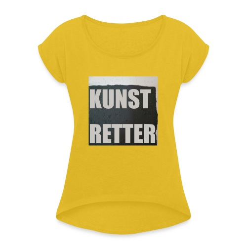 Kunstretter 21.1 - Frauen T-Shirt mit gerollten Ärmeln