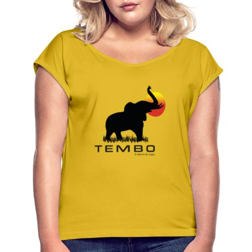 elephant - Tembo - Frauen T-Shirt mit gerollten Ärmeln