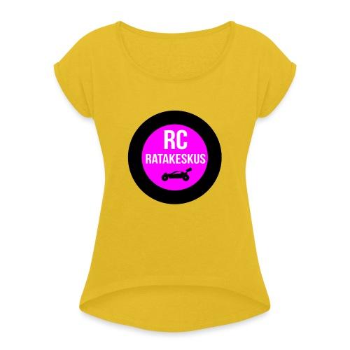 rc-ratakeskus kahvimuki - Naisten T-paita, jossa rullatut hihat