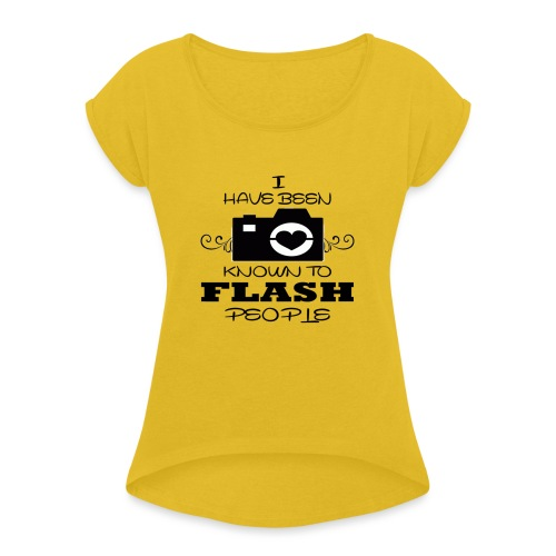 Photographer - Women's T-Shirt with rolled up sleeves