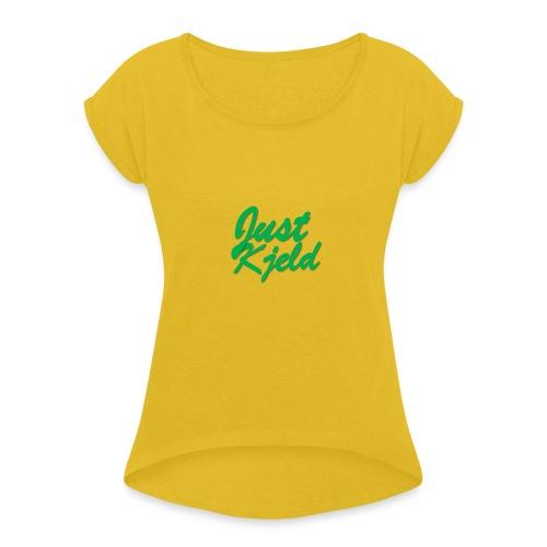 JustKjeld - Vrouwen T-shirt met opgerolde mouwen