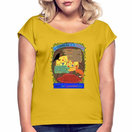 Le Corbeau et le Renard (Jean de la Fontaine) - Frauen T-Shirt mit gerollten Ärmeln