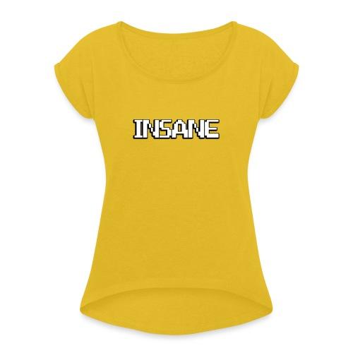 Insane - T-shirt à manches retroussées Femme