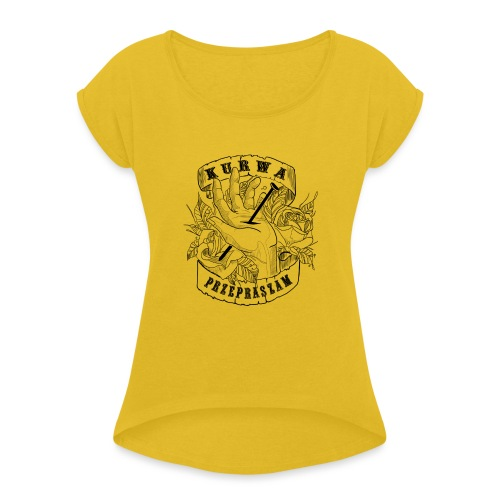 I'm sorry - Women's T-Shirt with rolled up sleeves