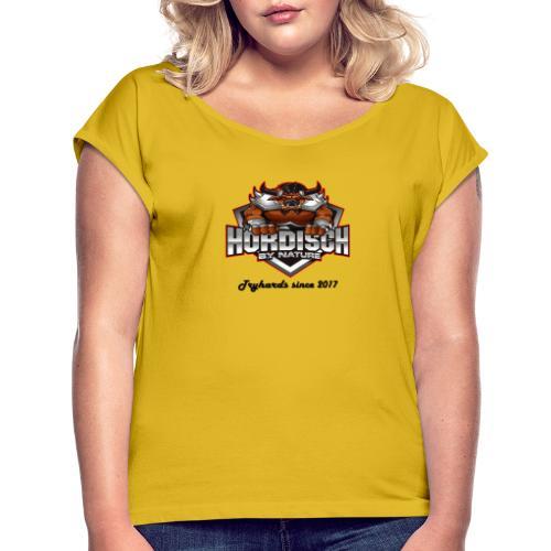 Hordisch hell - Frauen T-Shirt mit gerollten Ärmeln