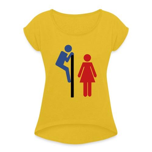 Tee-shirt humour - T-shirt à manches retroussées Femme