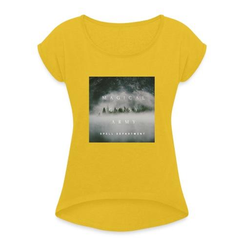 MAGICAL GYPSY ARMY SPELL - Frauen T-Shirt mit gerollten Ärmeln