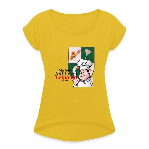 Leipomo - Naisten T-paita, jossa rullatut hihat