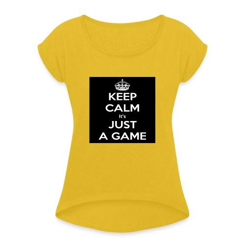 Det är bara ett spel - T-shirt med upprullade ärmar dam