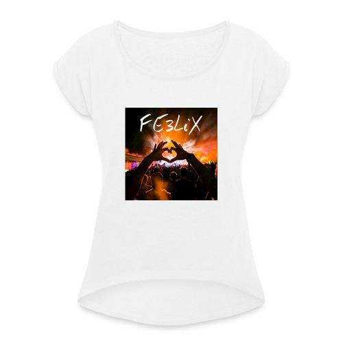 FE3LiX Logo. . g - Frauen T-Shirt mit gerollten Ärmeln