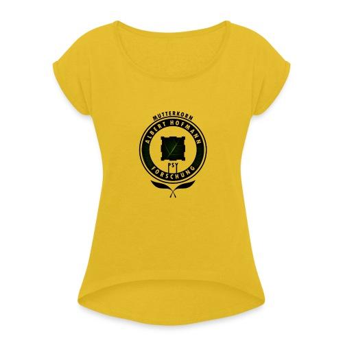 AlbertHofmann_Forschung - Frauen T-Shirt mit gerollten Ärmeln
