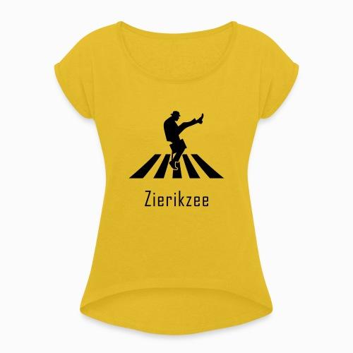 Silly walk zebrapad verkeersbord Zierikzee Zeeland - Vrouwen T-shirt met opgerolde mouwen