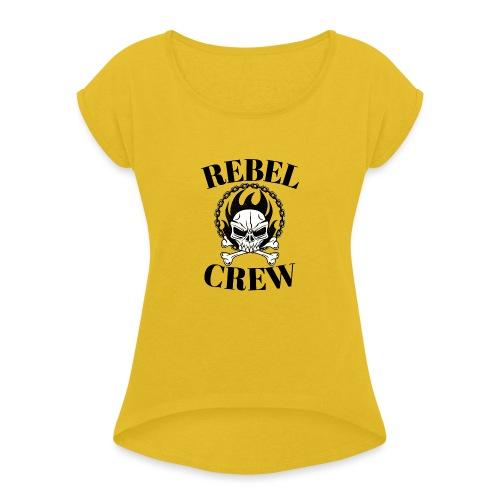 rebel crew - T-shirt à manches retroussées Femme