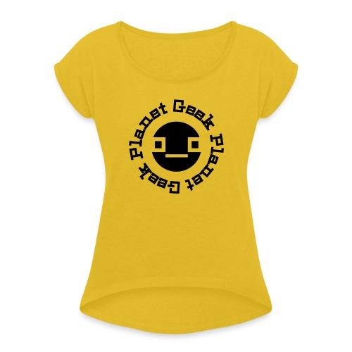 Geek Planet - Frauen T-Shirt mit gerollten Ärmeln