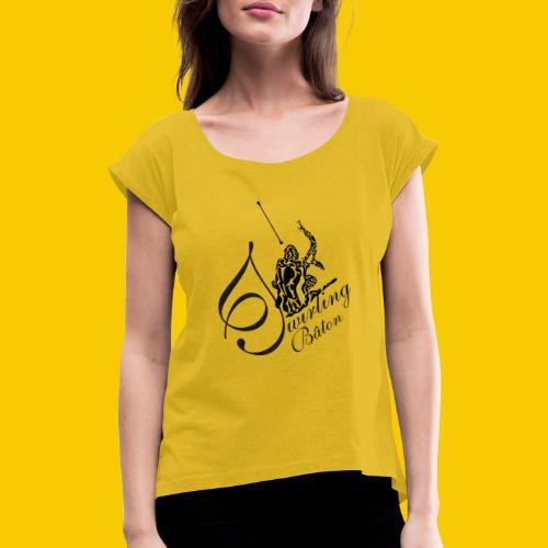 twirling b 2 - T-shirt à manches retroussées Femme