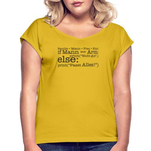 Programmierer Shirt Familie - Frauen T-Shirt mit gerollten Ärmeln