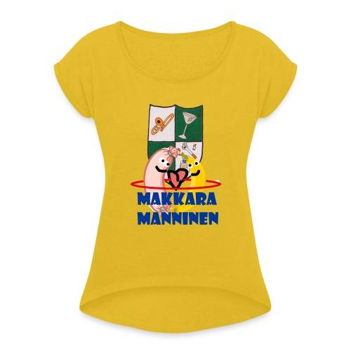 Makkara Manninen -vauvan body - Naisten T-paita, jossa rullatut hihat