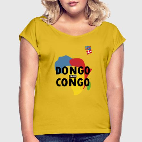 dongo from congo - Dame T-shirt med rulleærmer