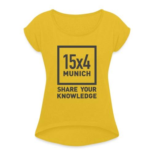 Share your knowledge - Frauen T-Shirt mit gerollten Ärmeln