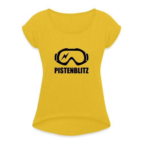 pistenblitz - Frauen T-Shirt mit gerollten Ärmeln
