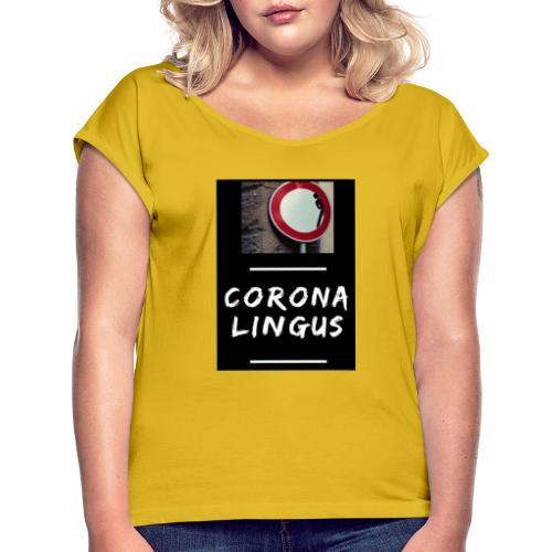 Corona Lingus - T-shirt à manches retroussées Femme