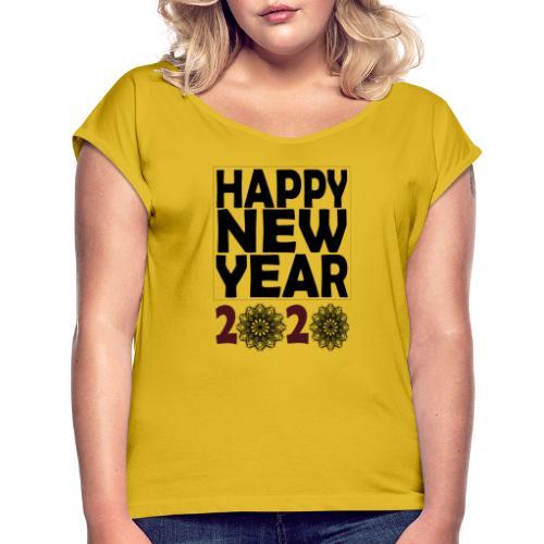 Happy new year 2020 T-shirt - T-shirt à manches retroussées Femme