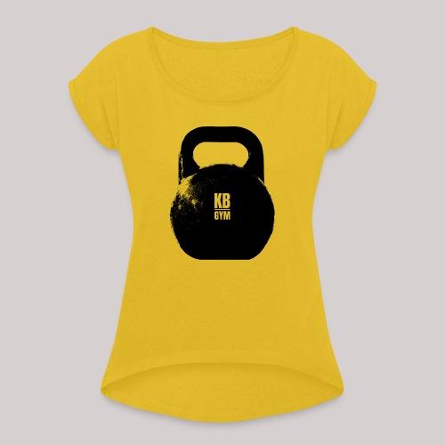 Bells Of Steel - Frauen T-Shirt mit gerollten Ärmeln