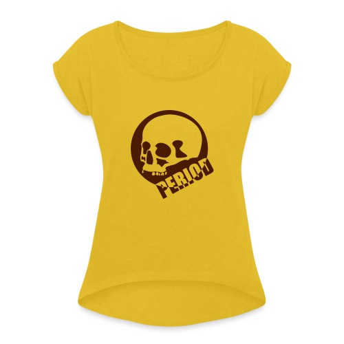 Period - Women's T-Shirt with rolled up sleeves