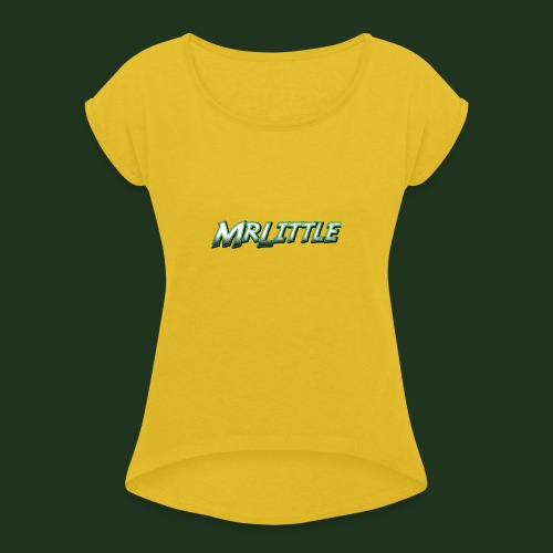 A simple text which fits on dark colours. - Women's T-Shirt with rolled up sleeves