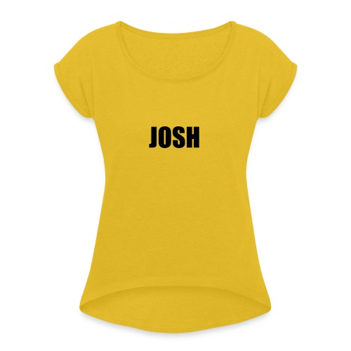 josh - Women's T-Shirt with rolled up sleeves
