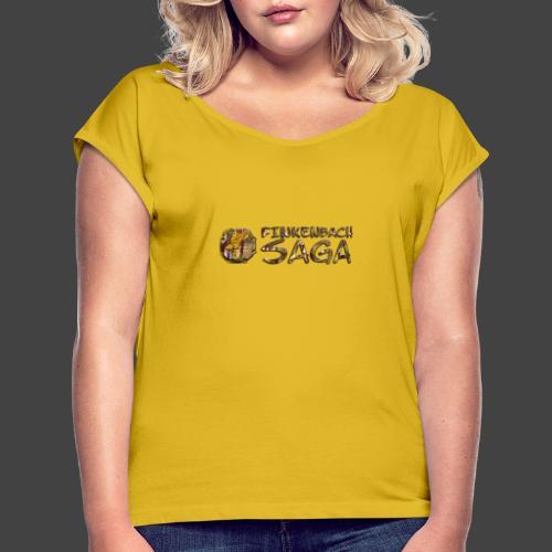 Finkenbach Saga - Logo - Frauen T-Shirt mit gerollten Ärmeln