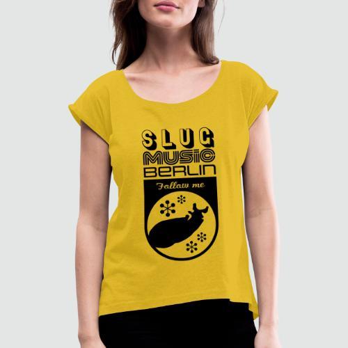 Ghostbox 2 Slug Music Berlin Label - Frauen T-Shirt mit gerollten Ärmeln
