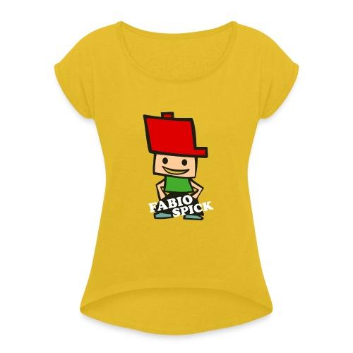 Fabio Spick - Frauen T-Shirt mit gerollten Ärmeln