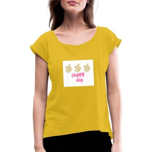 Happy day - Camiseta con manga enrollada mujer
