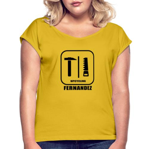 Upcycling Fernandez - Frauen T-Shirt mit gerollten Ärmeln