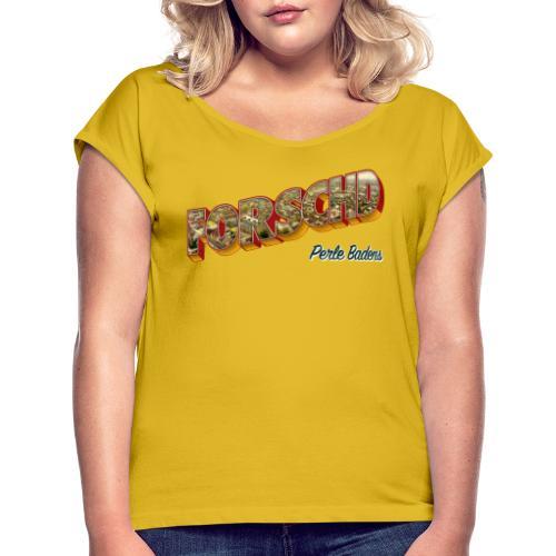 Forschd - Perle Badens - Vintage-Logo mit Luftbild - Frauen T-Shirt mit gerollten Ärmeln