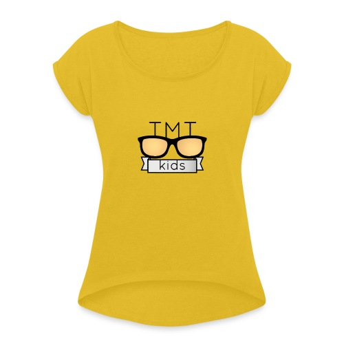TMT Too Much Talent 09/17 - Women's T-Shirt with rolled up sleeves